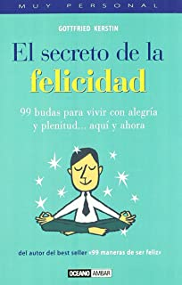 Secreto De La Felicidad/secret Of Happiness (Spanish Edition)
