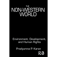The Non-Western World: Environment, Development and Human Rights (English Edition)
