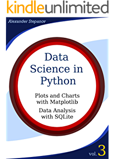 Data Science in Python  Volume 1: Get and Install Scientific Python3