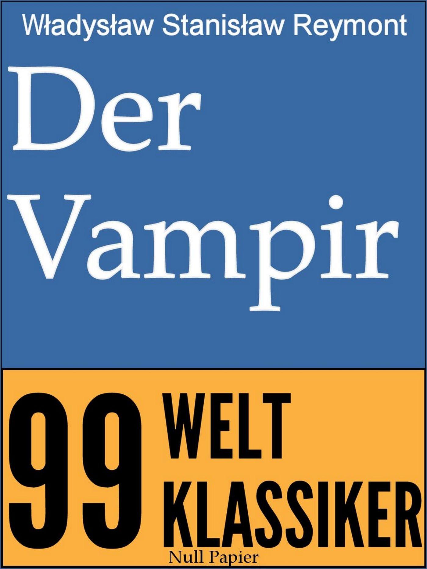 Der Vampir  99 Welt Klassiker
