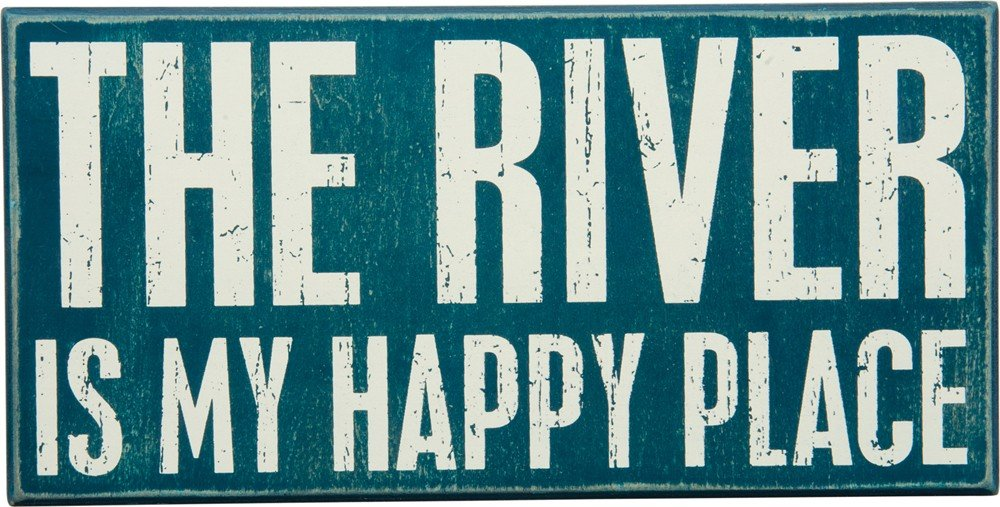 "Primitives by Kathy 27381 Rustic Blue Box Sign, 12"" x 6"", The River Is My Happy Place"