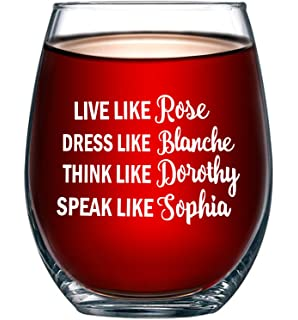bc290ef8 Golden Girls Funny Wine Glass 15oz - Inspired By Golden Girls Best Friends  Quote - Unique