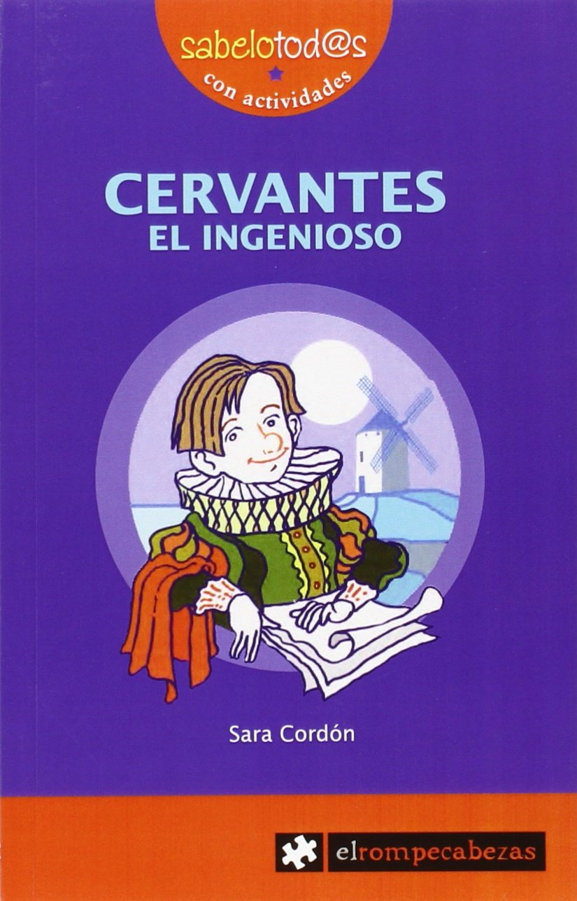 Cervantes, el ingenioso: Sara Cordón Hornillos: 9788415016458: Amazon.com: Books