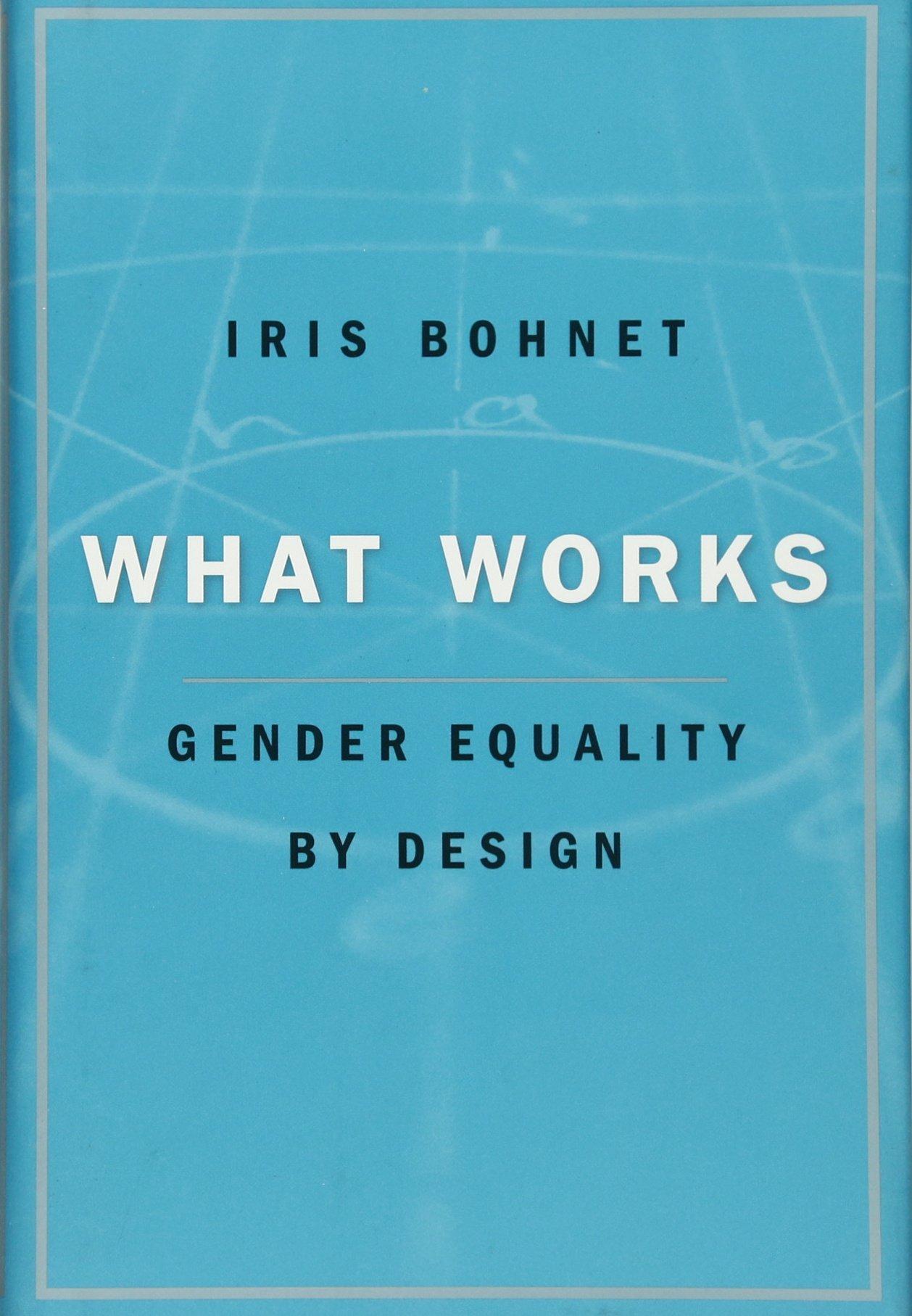 What Works: Gender Equality by Design (Tapa Dura)