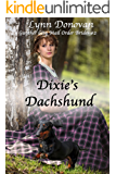 Dixie's Dachshund (Gunther City Mail Order Bride Series Book 2)