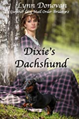 Dixie's Dachshund (Gunther City Mail Order Bride Series Book 2) Kindle Edition