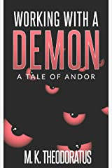 Working With a Demon (A Tale of Andor) Kindle Edition