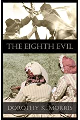 The Eighth Evil Kindle Edition