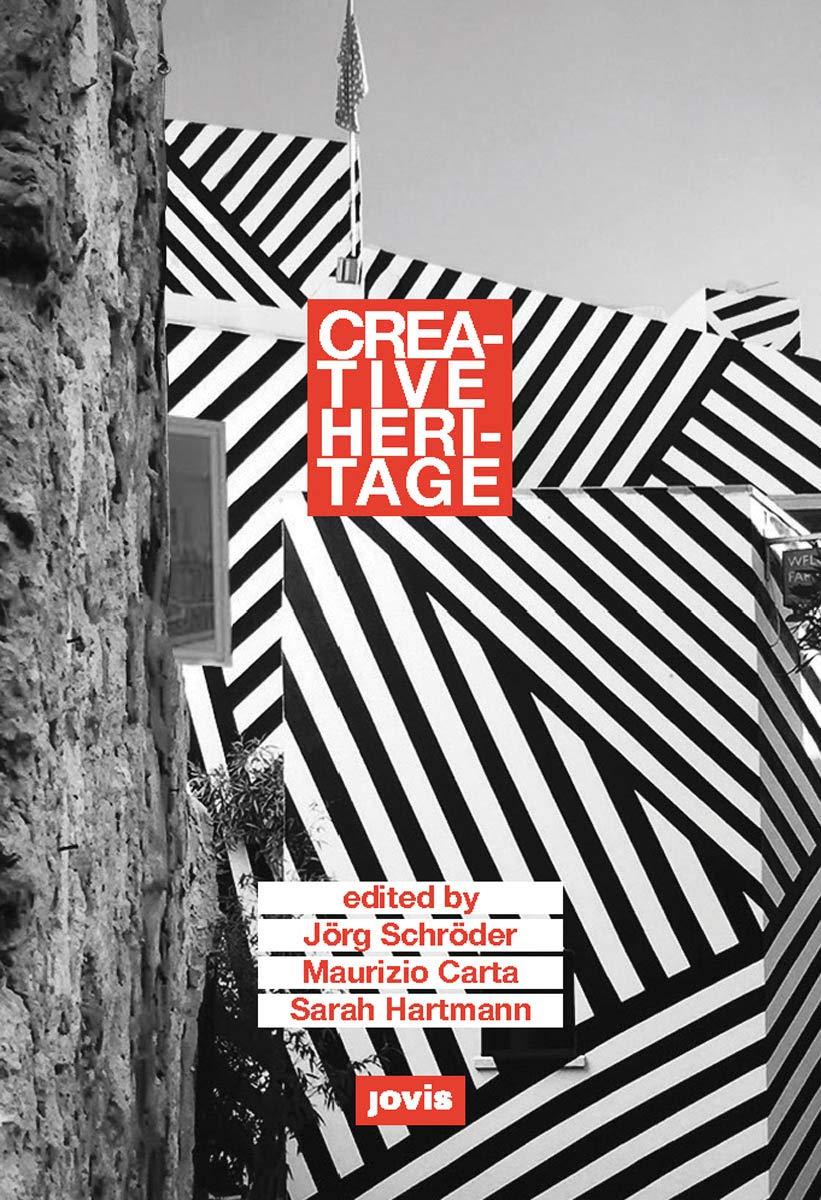 Creative Heritage: Margitta Buchert, Maurizio Carta ...