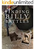 Finding Billy Battles: Book 1 in the Finding Billy Battles Trilogy