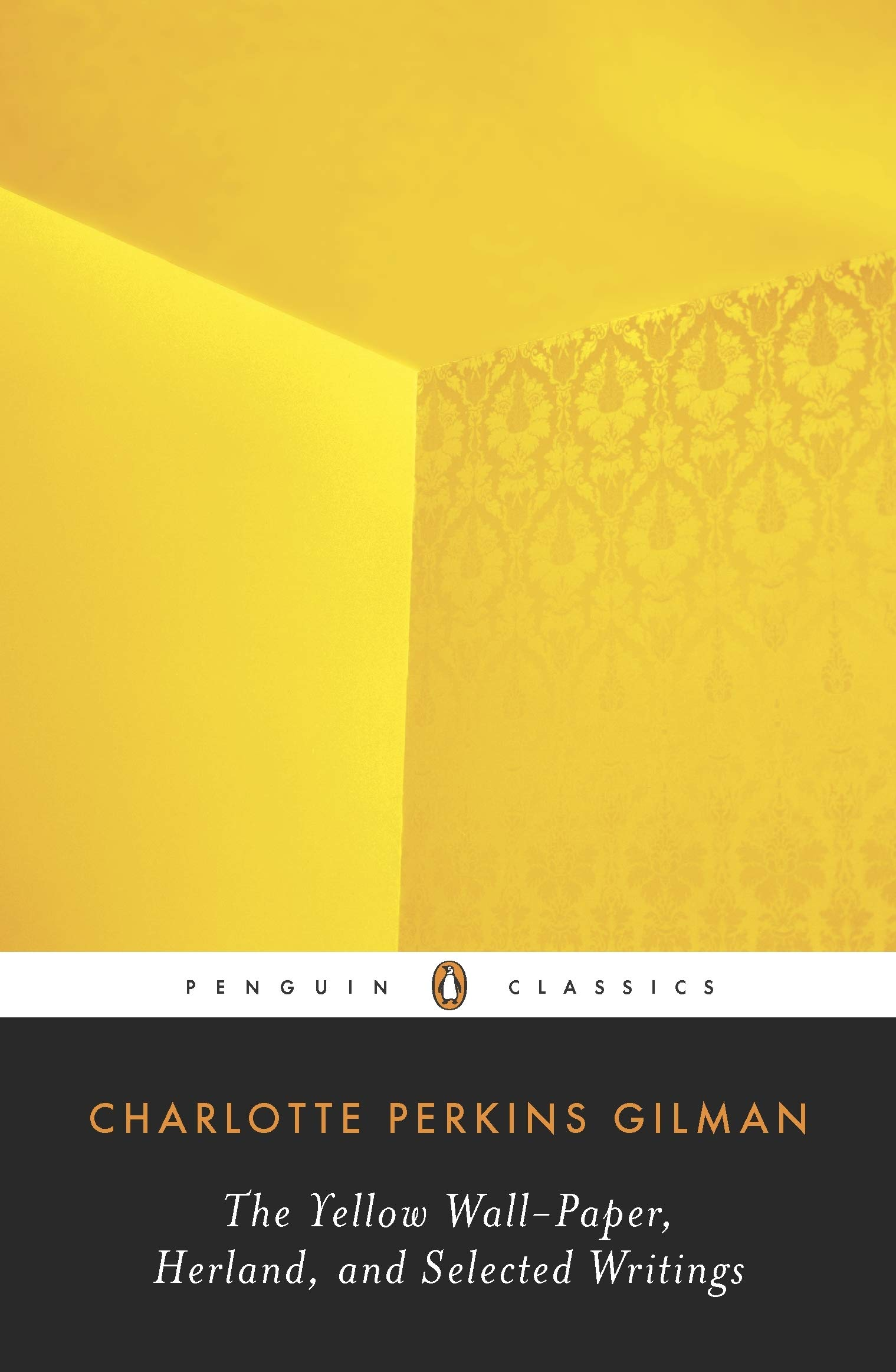 Amazoncom The Yellow Wall Paper Herland And Selected Writings