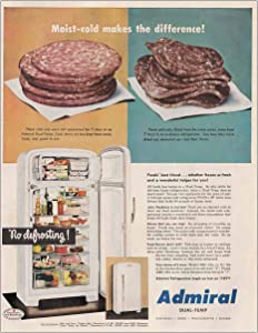 1951 Admiral Dual-Temp Refrigerator: Moist-Cold, Admiral Print Ad
