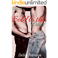 Sold to the Devil (Sold To The Highest Bidder Series Book 2) (English Edition)