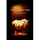 The Excursion Train (Short Story) (English Edition)