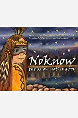Noknow, The Know Nothing Boy Kindle Edition