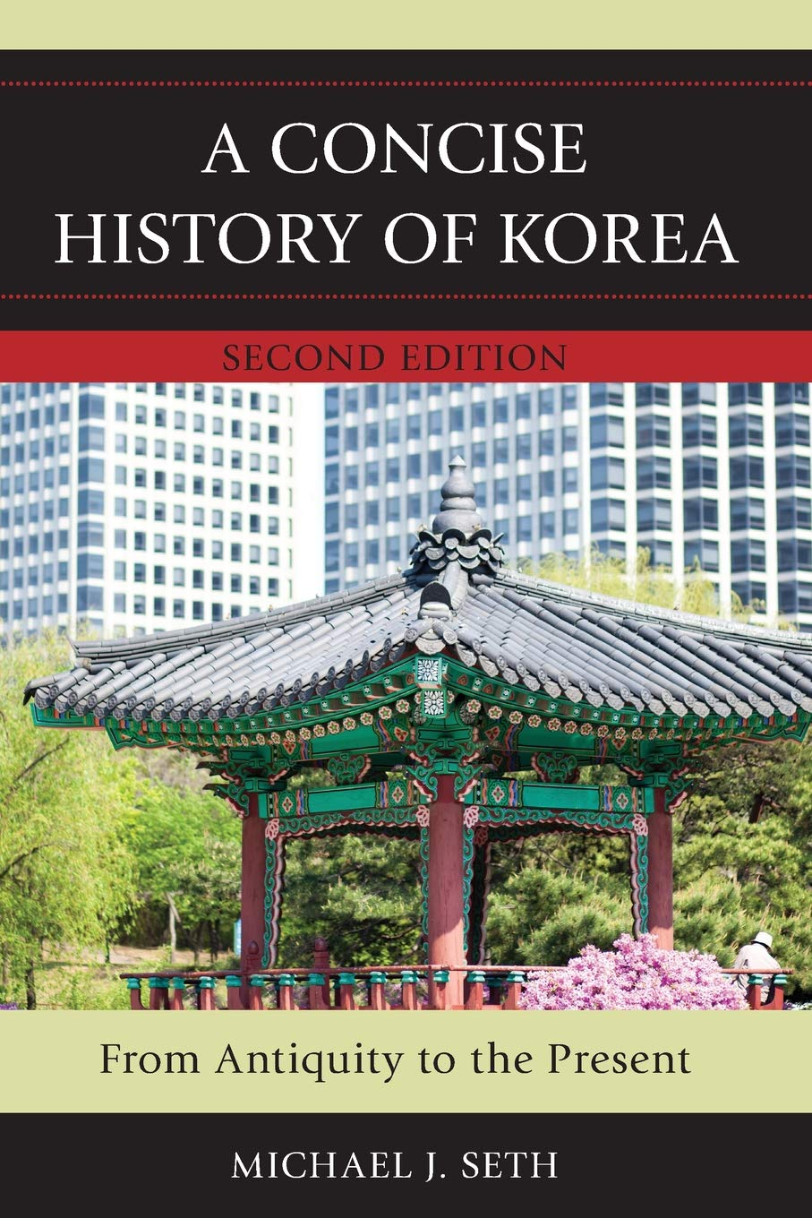 A Concise History of Korea: From Antiquity to the Present, Second ...
