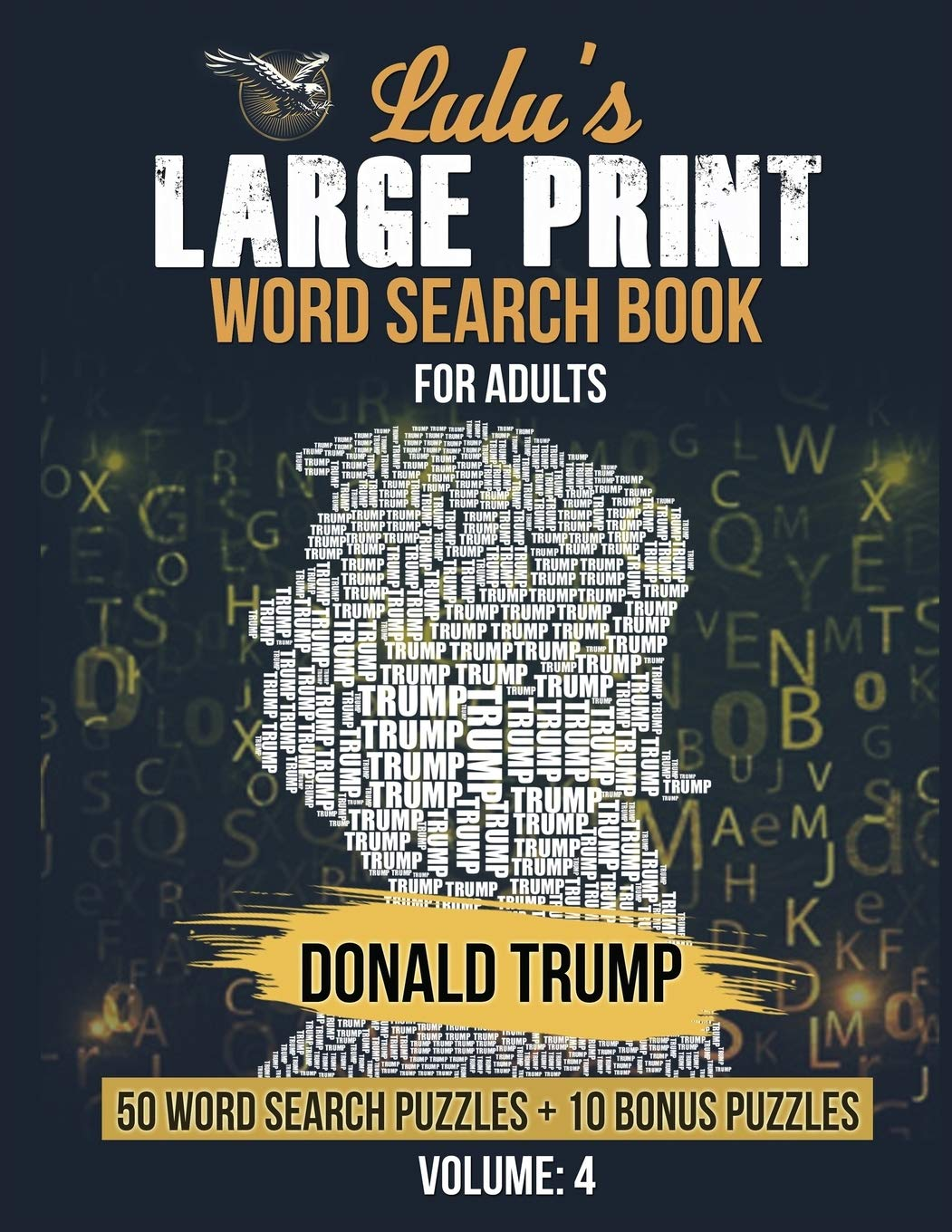 - Lulu's Large Print Word Search Book For Adults - Donald Trump: 50