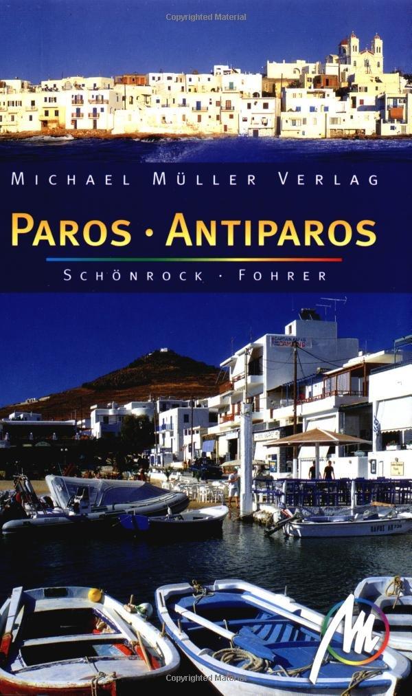 Paros: Reisehandbuch mit vielen praktischen Tipps