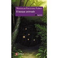 O bosque animado (Infantil E Xuvenil - Xabarín - Xabaril)