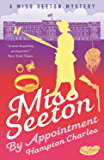 Miss Seeton, By Appointment (A Miss Seeton Mystery Book 6)