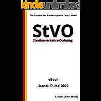 Straßenverkehrs-Ordnung (StVO), 1. Auflage 2020, schwarz / weiß Abbildungen (German Edition)