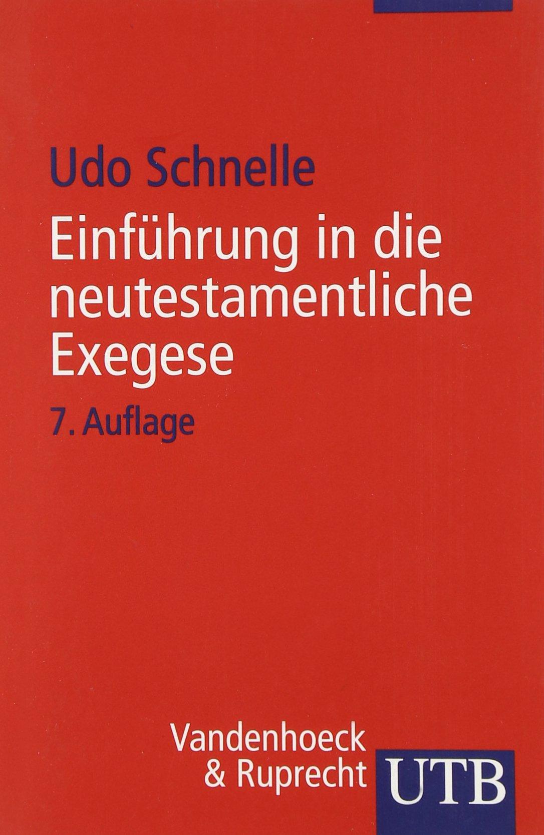 Einführung in die neutestamentliche Exegese (Uni-Taschenbücher S)
