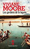 Les gardiens de la lagune (1)