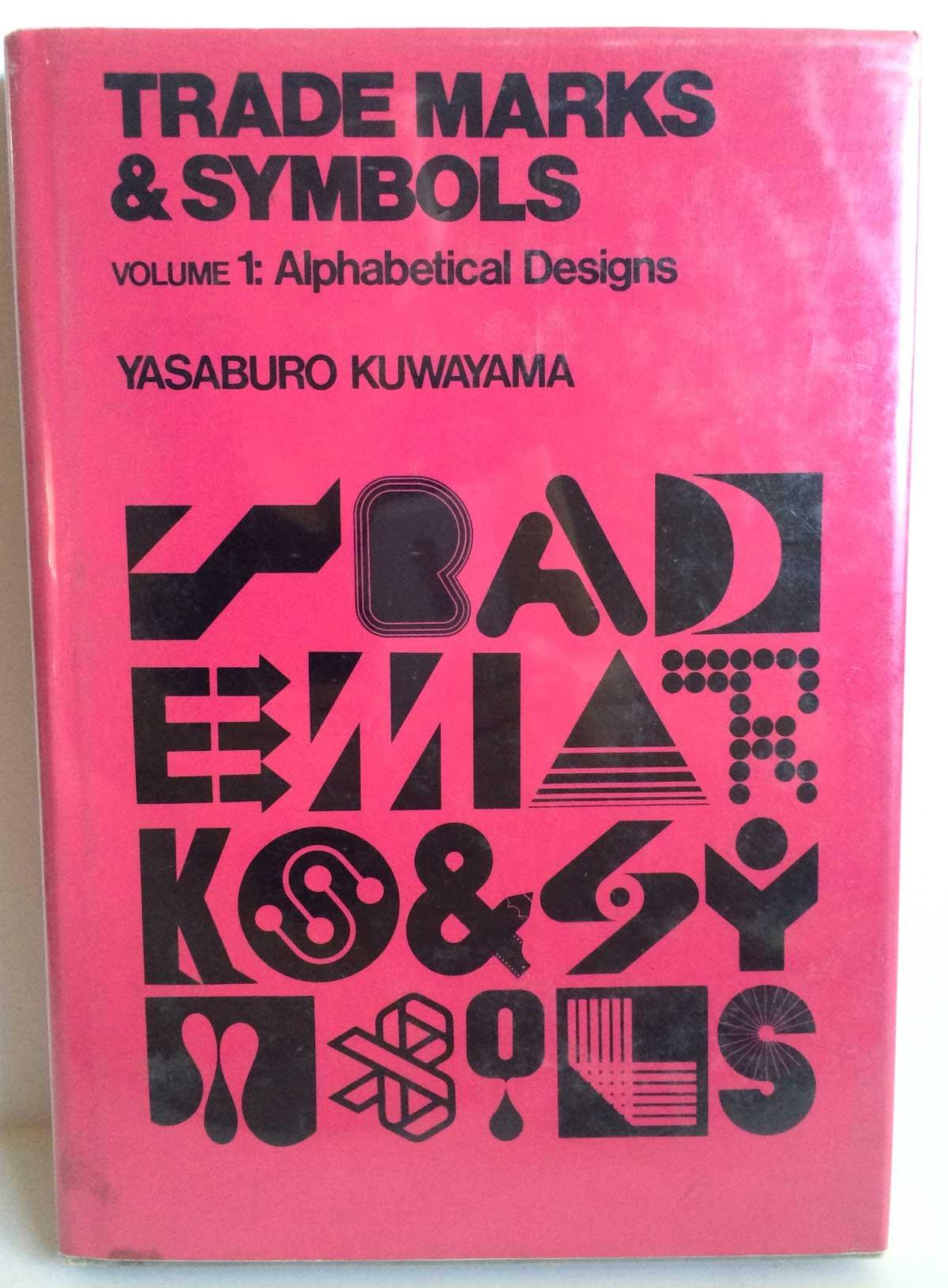 trademarks symbols volume 1 alphabetical designs amazon co uk trademarks symbols volume 1 alphabetical designs amazon co uk yasaburo kuwayama helios 9780442245634 books