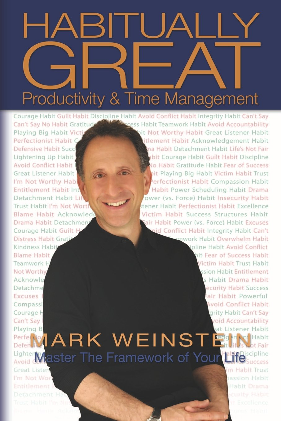 Habitually Great Productivity & Time Management