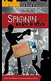 Spionin wider Willen (Spionin wider Willen 1) (German Edition)