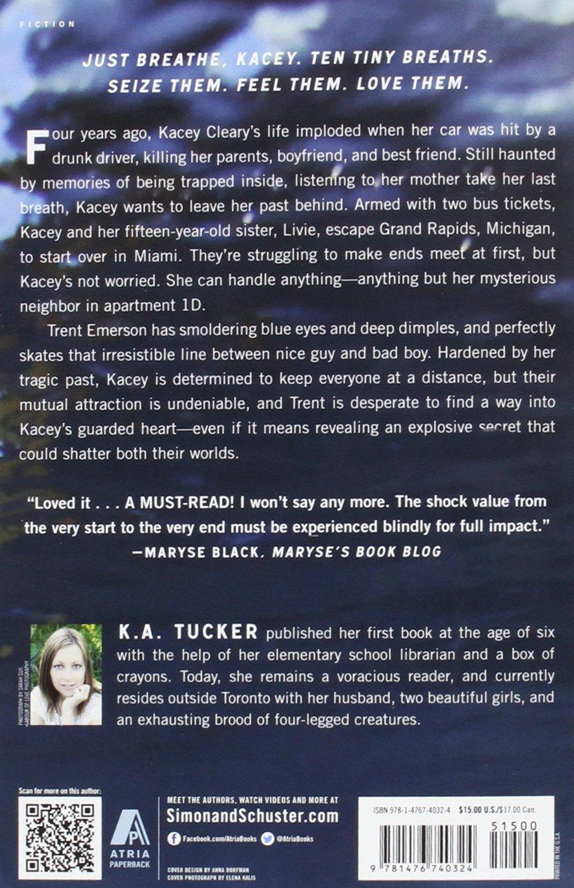Ten Tiny Breaths: A Novel (the Ten Tiny Breaths Series): Ka Tucker:  9781476740324: Amazon: Books