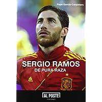 Sergio Ramos : de pura raza
