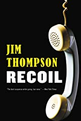 Recoil (Mulholland Classic) Kindle Edition
