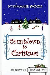 Countdown to Christmas (Christmas On The Close Book 4) Kindle Edition