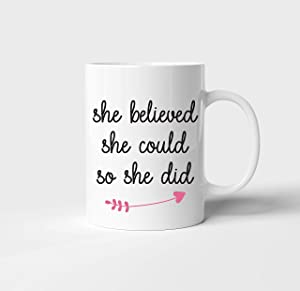 Motivational Coffee Mug Gift for Her | Empowerment Mug Gifts for Women Girl Boss Lady College Nurse Daughter | Congratulation Gift for Teen Girls | She Believed She Could So She Did