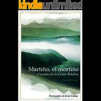 Martiño, el mortiño. Cuentos de la Costa Ártabra