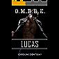 O.M.B.R.E. Tome 1: Lucas (French Edition)