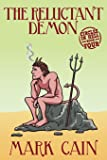 The Reluctant Demon: Circles In Hell, Book Four (Volume 4)