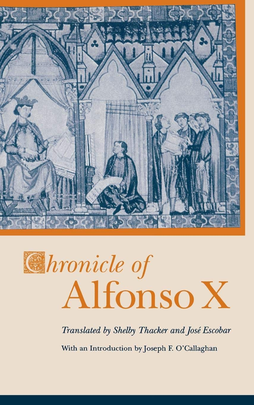 Chronicle of Alfonso X (Studies in Romance Languages) by Brand: The University Press of Kentucky