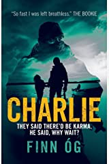 Charlie: Involuntary Vigilante (Recovering Commando) Paperback
