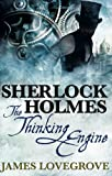 Sherlock Holmes - The Thinking Engine
