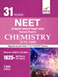 31 Years NEET Chapter-wise & Topic-wise Solved Papers CHEMISTRY (2018-1988)