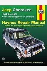 Jeep Cherokee,Wagoneer,Comanche,1984-2001 (Haynes Repair Manuals) Paperback