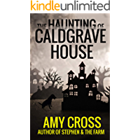 The Haunting of Caldgrave House