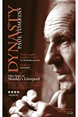 Dynasty: Fifty Years of Shankly's Liverpool Kindle Edition