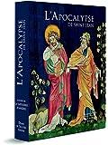 L'Apocalypse de Saint Jean - Illustrée par la tapisserie d'Angers