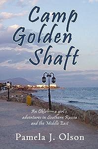 Camp Golden Shaft (Oklahoma Girl's Adventures Book 2)