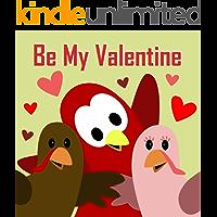Be My Valentine (Sammy the Bird Book)
