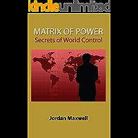 Matrix of Power: Secrets of World Control