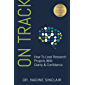 On Track: How To Lead Research Projects With Clarity & Confidence (English Edition)